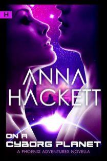 on a cyborg planet by anna hackett