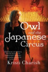owl and the japanese circus by kristi charish