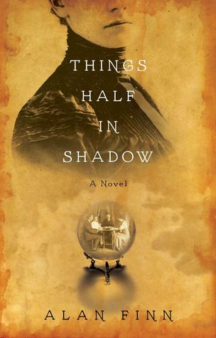 things half in shadow by alan finn