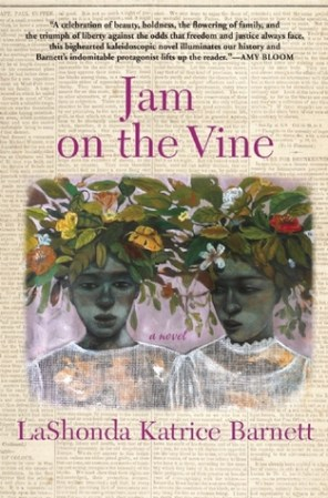 jam on the vine by lashonda katrice barnett
