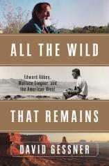 all the wild that remains by david gessner