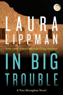 in big trouble by laura lippman