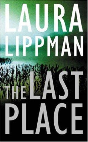 last place by laura lippman