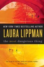 most dangerous think by laura lippman