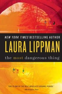 most dangerous think by laura lippman