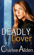 deadly lover by charlee allden