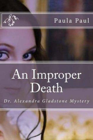 improper death by paula paul