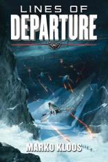 lines of departure by marko kloos