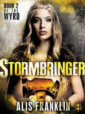 stormbringer by alis franklin