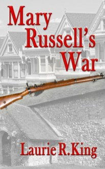 mary russell's war by laurie r king