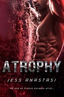 atrophy by jess anastasi
