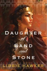 daughter of sand and stone by libbie hawker