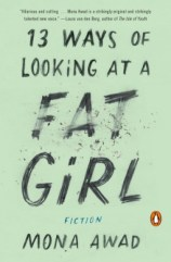 13 ways of looking at a fat girl by mona awad