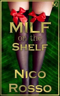 milf on the shelf by nico rosso