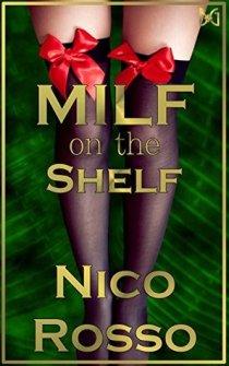 milf on the shelf by nico rosso