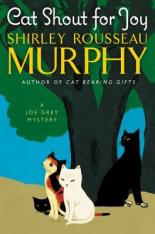 cat shout for joy by shirley rousseau murphy