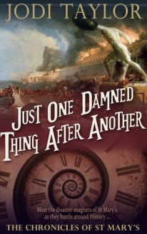 just one damned thing after another by jodi taylor