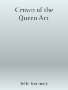 Crown of the Queen ARC by Jeffe kennedy