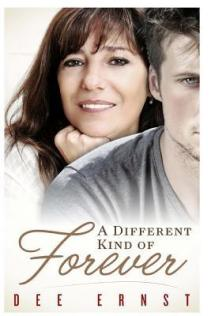 different kind of forever by dee ernst
