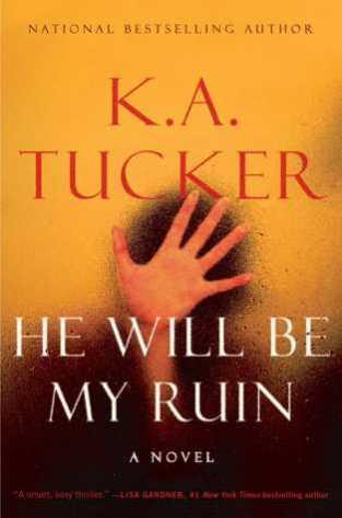he will be my ruin by ka tucker