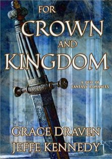 for crown and kingdom by grace draven and jeffe kennedy