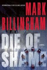 die of shame by mark billingham