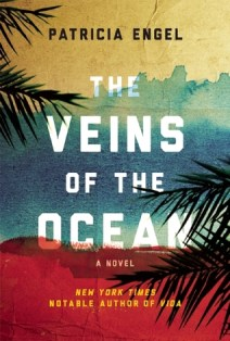 veins of the ocean by patricia engel
