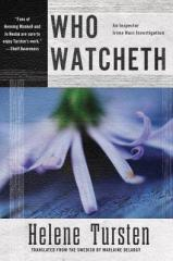who watcheth by helen tursten