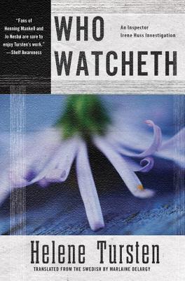 who watcheth by helen tursten
