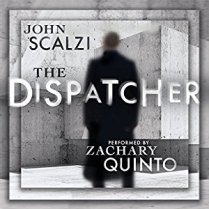 dispatcher by john scalzi
