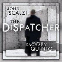 dispatcher by john scalzi