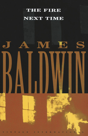 fire next time by james baldwin