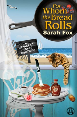 for whom the bread rolls by sarah fox