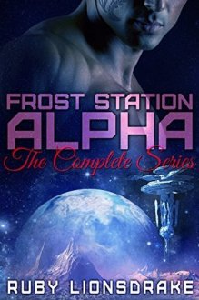 frost station alpha by ruby lionsdrake
