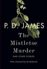 mistletoe murder by pd james
