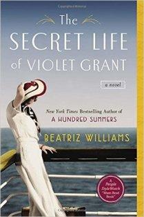 secret life of violet grant by beatriz williams