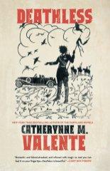 deathless by catherynne m valente