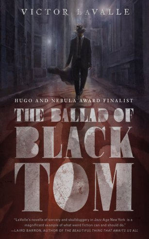 ballad of black tom by victor lavalle