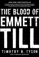 blood of emmett till by timothy b tyson