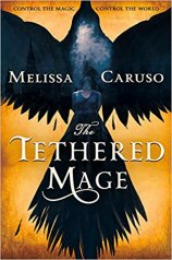 tethered mage by melissa caruso