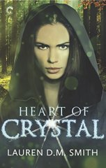 heart of crystal by lauren dm smith
