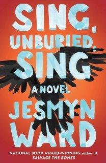sing unburied sing by jesmyn ward