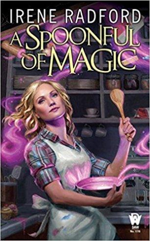 spoonful of magic by irene radford