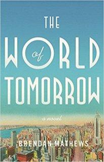 world of tomorrow by brendan mathews