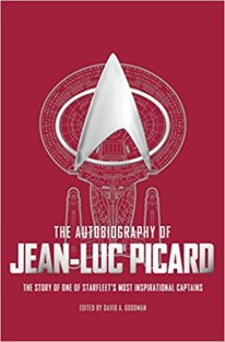 autobiography of jean luc picard by david a goodman