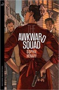 awkward squad by sophie henaff