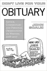 dont live for your obituary by john scalzi