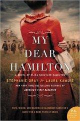 my dear hamilton by stephanie dray and laura kamoie