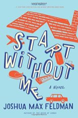 start without me by joshua max feldman