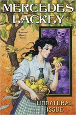 unnatural issue by mercedes lackey